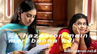 Ek hazaaron mein meri behna hai Ringtone  Bollywood Ringtones Free Download