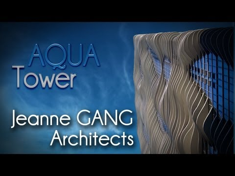 Jeanne GANG - AQUA Tower