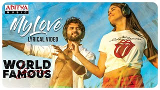 My Love Lyrical Video - World Famous Lover