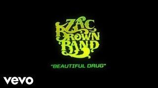 Zac Brown Band - Beautiful Drug (Lyric Video)