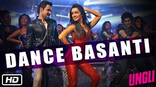 Ungli - Dance Basanti - Official Song