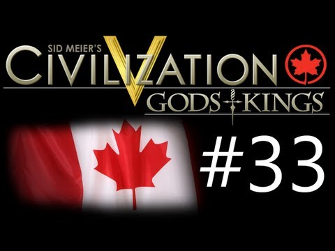 Civilization 5: Gods & Kings - Canada ep. 33 Gaining The Advantage