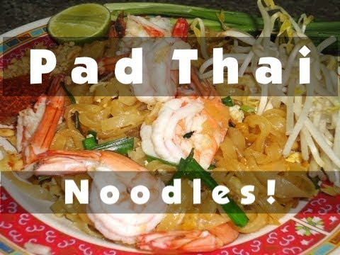 Thai Food Cooking Tutorial: Pad Thai