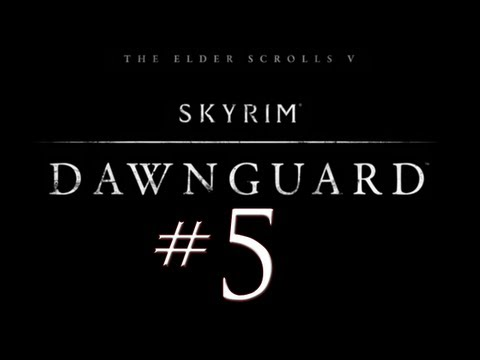 Skyrim Dawnguard DLC PC Walkthrough / Gameplay Part 5 - College Boy Once More