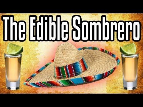 The edible sombrero
