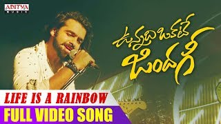 Life Is A Rainbow Video Song | Vunnadhi Okate Zindagi