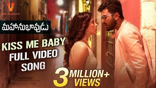 Kiss Me Baby Full Video Song | Mahanubhavudu
