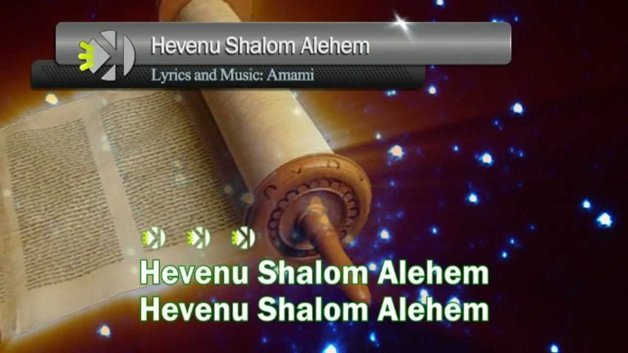 Hevenu Shlom Alehem -Karaoke