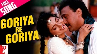 Goriya Re Goriya - Full Song | Aaina