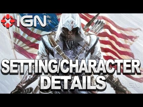Assassin's Creed 3 - New Setting & Character Details Revealed