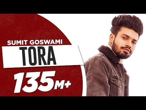 SUMIT GOSWAMI - TORA (OFFICIAL VIDEO) | KHATRI | DEEPESH GOYAL | LATEST HARYANVI SONG 2020