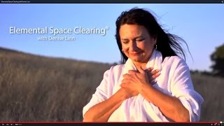 Elemental Space Clearing with Denise Linn