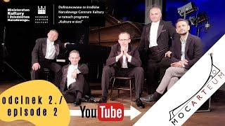 Grupa MoCarta - MoCarteum - przewodnik muzyczny po klasyce - Odcinek 2