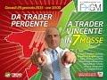 Gianvito D'Angelo: Da Trader perdente a Trader Vincente in 7 mosse!