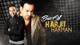 BEST OF HARJIT HARMAN AUDIO JUKEBOX  PUNJABI SONGS  T-SERIES APNA PUNJAB