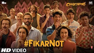 Fikar Not Video | Chhichhore