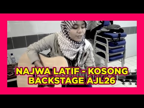 Najwa Latif - Kosong (back stage AJL 26)
