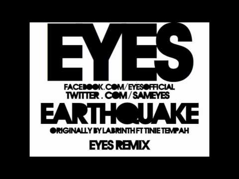 Earthquake (Eyes Remix) - Labrinth ft Tinie Tempah [HD]