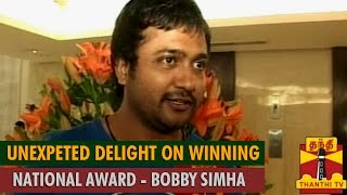 Watch Unexpected Delight On Winning National Award : Bobby Simha  Thanthi tv Kollywood News 03/May/2015 online