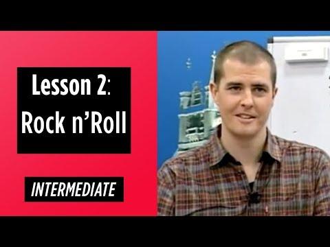 Intermediate Levels - Lesson 2: Rock n' Roll