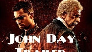John Day Theatrical Trailer
