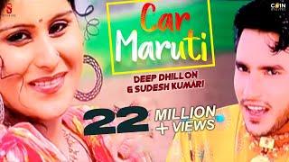 Car Maruti  Deep Dhillon  Jaismeen Jassi  New Punjabi Song 2016