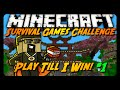 PLAY UNTIL I WIN CHALLENGE! (Minecraft Hunger Games)