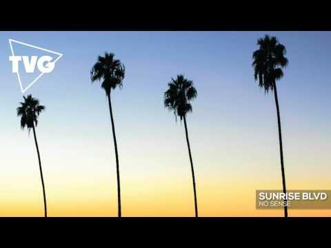 Sunrise Blvd - No Sense - UCouV5on9oauLTYF-gYhziIQ