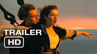 Titanic 3D Re-Release Official Trailer - Leonardo DiCaprio, Kate Winslet Movie (2012) HD