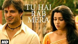 Tu Hai Rab Mera Full Song | Zila Ghaziabad | Vivek Oberoi