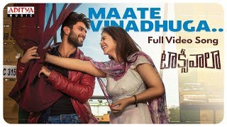 Maate Vinadhuga Full Video Song || Taxiwaala