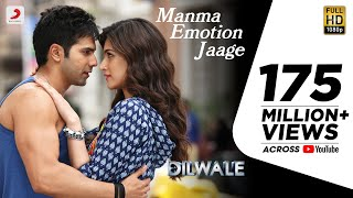 Manma Emotion Jaage - Dilwale