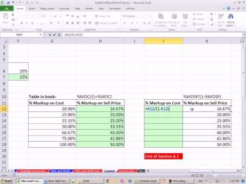 Excel 2010 Business Math 71: Convert % Markup On Cost To % Markup On Sell Price &amp; Visa Versa