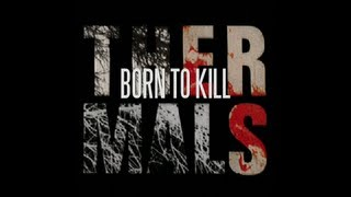 The Thermals - Born to Kill (Lyric Video)