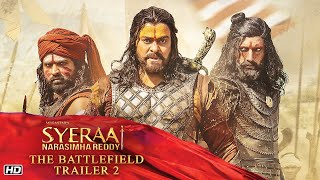 Sye Raa Trailer 2  | The Battlefield