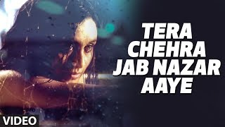 Tera Chehra Jab Nazar Aaye (Full video Song) By Adnan Sami &amp;quot;Tera Chehra&amp;quot;