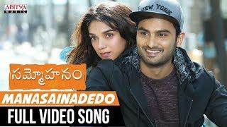 Manasainadedo Full Video Song || Sammohanam