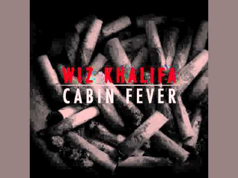 Cabin Fever - Wiz Khalifa -- Cabin Fever Mixtape
