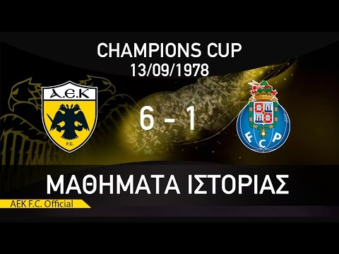 ??T????? ?S?????S / #6 AEK F.C - PORTO 6-1 / HISTORY LESSONS