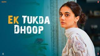 Ek Tukda Dhoop | THAPPAD