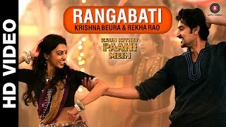 Rangabati Song - Kaun Kitney Paani Mein