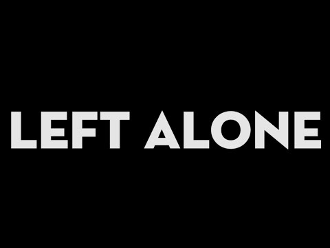 Left Alone (Lyric Video)