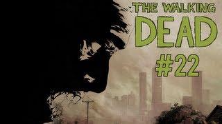BIG ASS SCISSORS - The Walking Dead Episode 3 - Part 22 [Walkthrough/Gameplay]