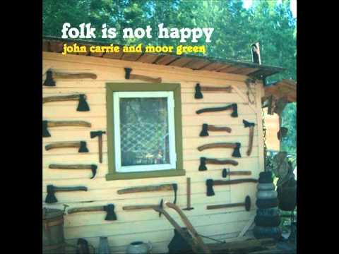 John Carrie and Moor Green - Please