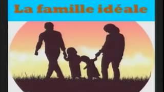 La famille idéale 2/2