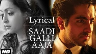 Saadi Galli Aaja Full Song With Lyrics