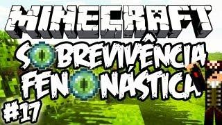 Fortaleza do End! - Sobrevivência Fenonástica: Minecraft #17
