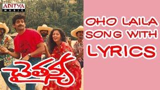 Oho Laila Song Songs With Lyrics - Chaitanya