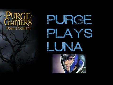 Dota 2 Purge plays Luna