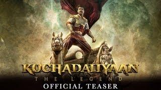 Kochadaiiyaan - Official Teaser